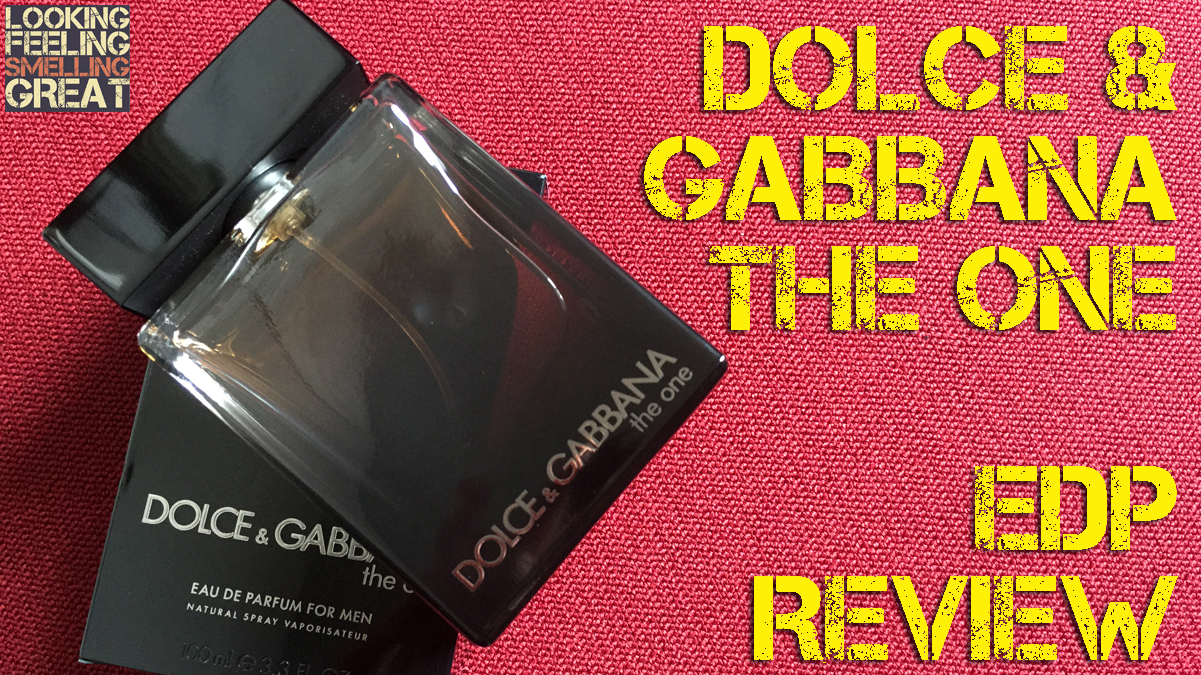 Dolce amp gabbana the one edp review looking feeling smelling great