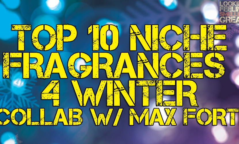 Top_10_Winter_Niche_Frarances_Collab_Max_Forti