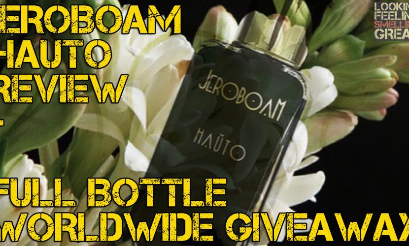 Jeroboam Hauto Fragrance Review