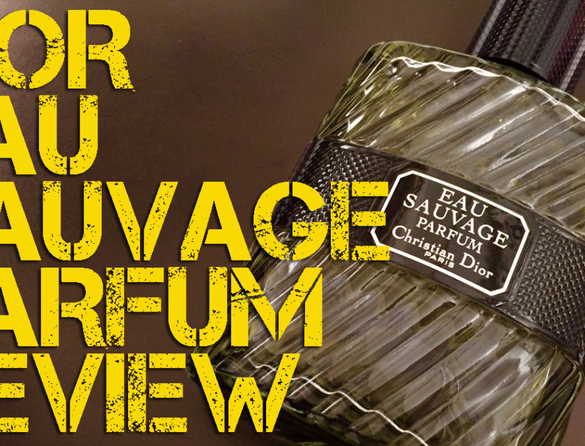 Christian Dior Eau Sauvage Parfum Review