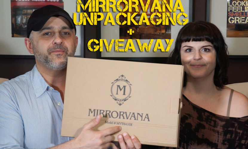 Mirrorvana Unpackaging + Giveaway