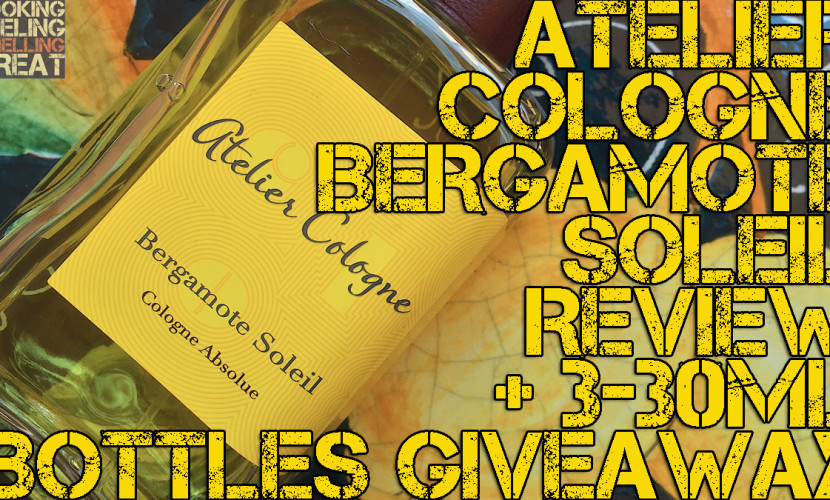Bergamote Soleil by Atelier Cologne Review + 3 30ML Bottles Giveaway