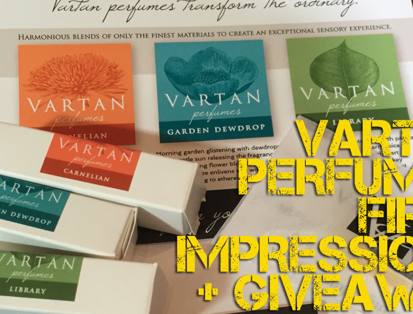 Vartan Perfumes Carnelian, Library, Garden Dewdrop First Impressions + 3 15ml Bottles Giveaway!