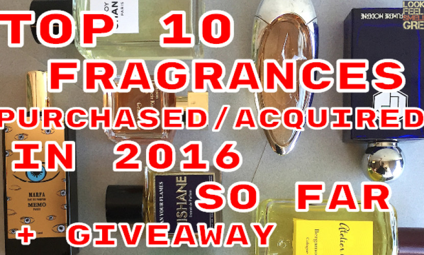 Top 10 Fragrances Purchased/Acquired In 2016 So Far