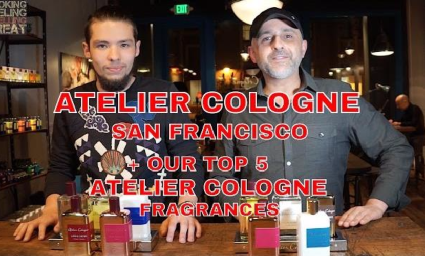 Atelier Cologne Store San Francisco | Our Top 5 Atelier Cologne Scents
