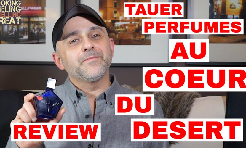 Tauer Perfumes Au Coeur Du Desert Review