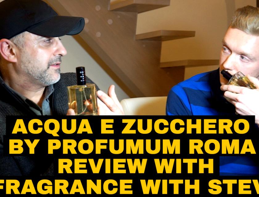 Profumum Roma Acqua E Zucchero Review