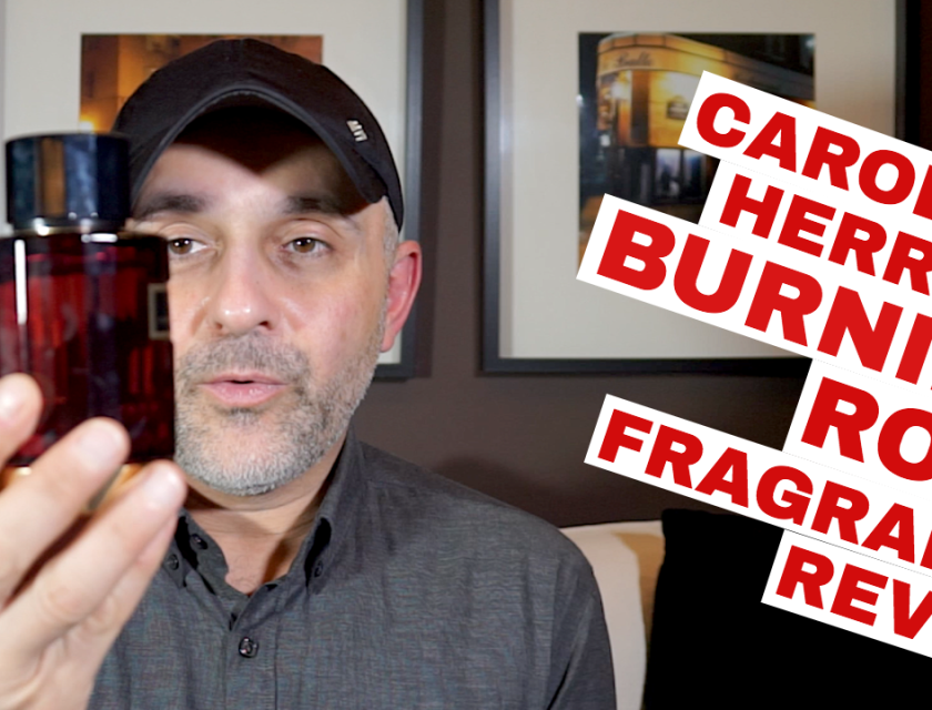 Carolina Herrera Burning Rose Fragrance Review