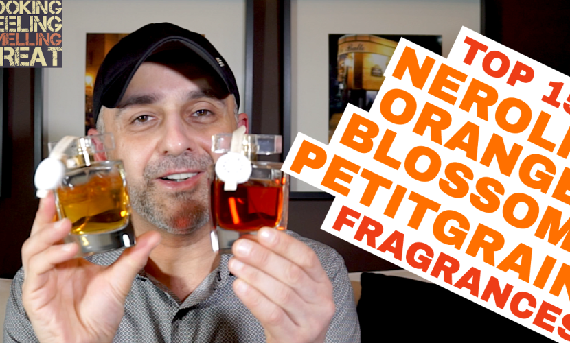 Top 15 Neroli, Orange Blossom, Petitgrain Fragrances