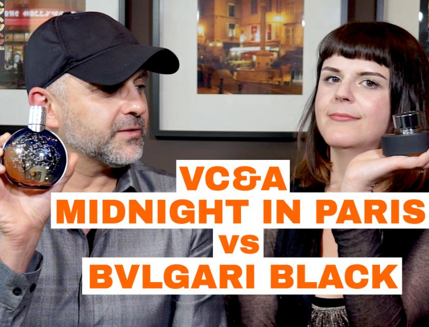 Van Cleef & Arpels Midnight In Paris vs Bvlgari Black
