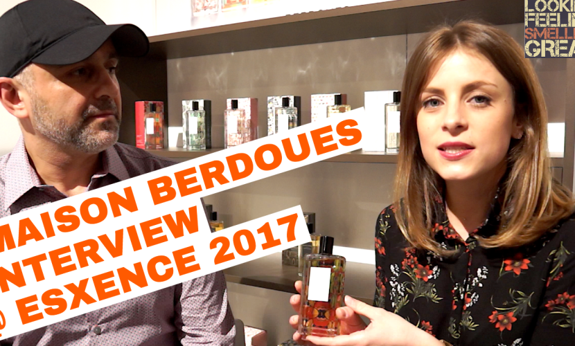 Maison Berdoues Interview @ Esxence 2017