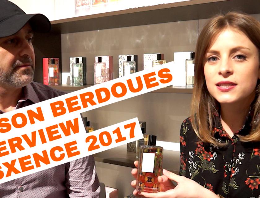 Maison Berdoues Interview @ Esxence 2017
