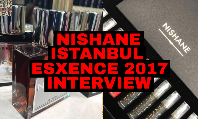 Nishane Istanbul Interview @ Esxence 2017