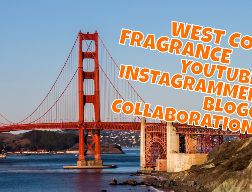 West Coast Youtube Fragrance Reviewer, Instagrammer + Blogger Collaboration
