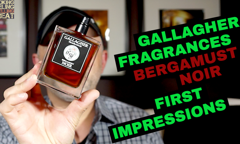 Gallagher Fragrances Bergamust Noir First Impressions Review