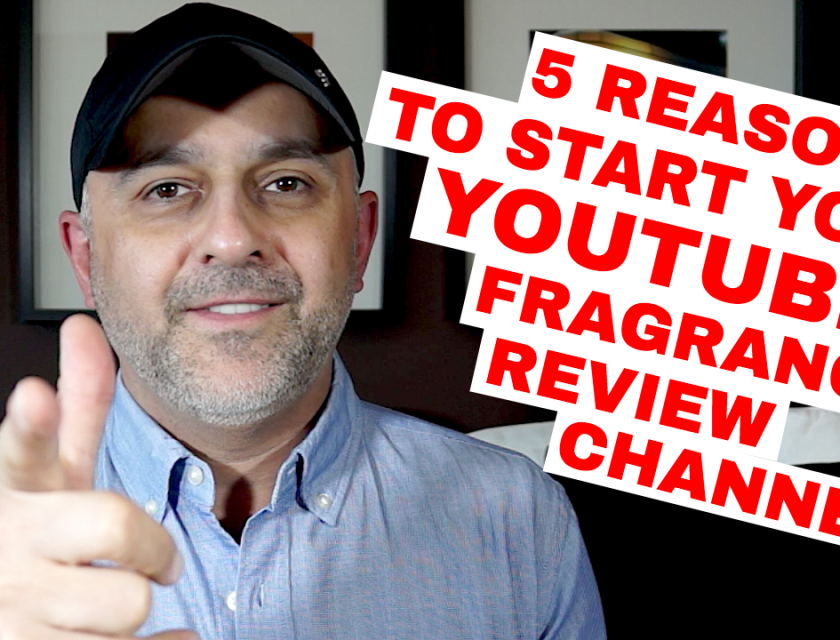 Top 5 Reasons To Start Your YouTube Fragrance Review Channel
