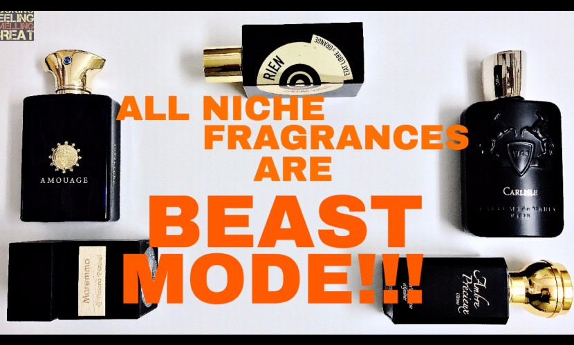 All Niche Fragrances Are BEAST MODE!!!