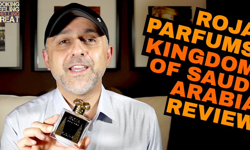 Roja Parfums Kingdom Of Saudi Arabia Review