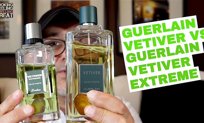 Guerlain Vetiver vs Guerlain Vetiver Extreme Vetiver