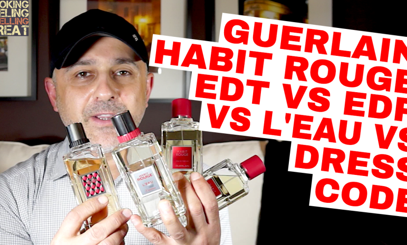 Guerlain Habit Rouge EDT vs EDP vs L'Eau vs Dress Code