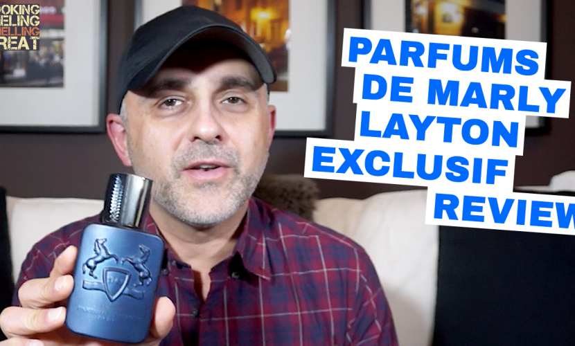 Parfums De Marly Layton Exclusif Review