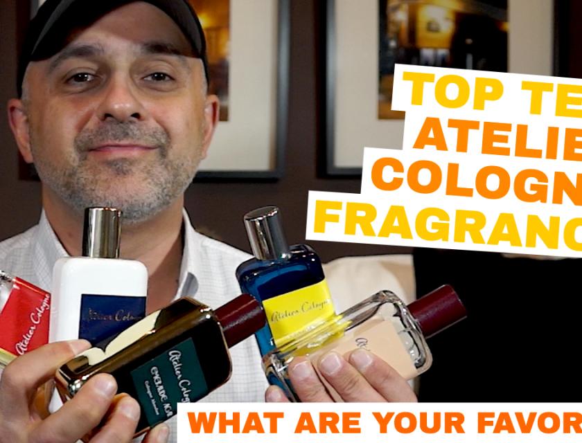 Top 10 Atelier Cologne Fragrances