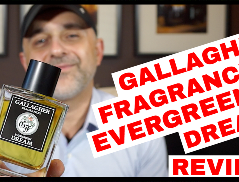 Gallagher Fragrances Evergreen Dream Review