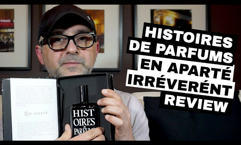 Histoires De Parfums En Aparte Irreverent Review