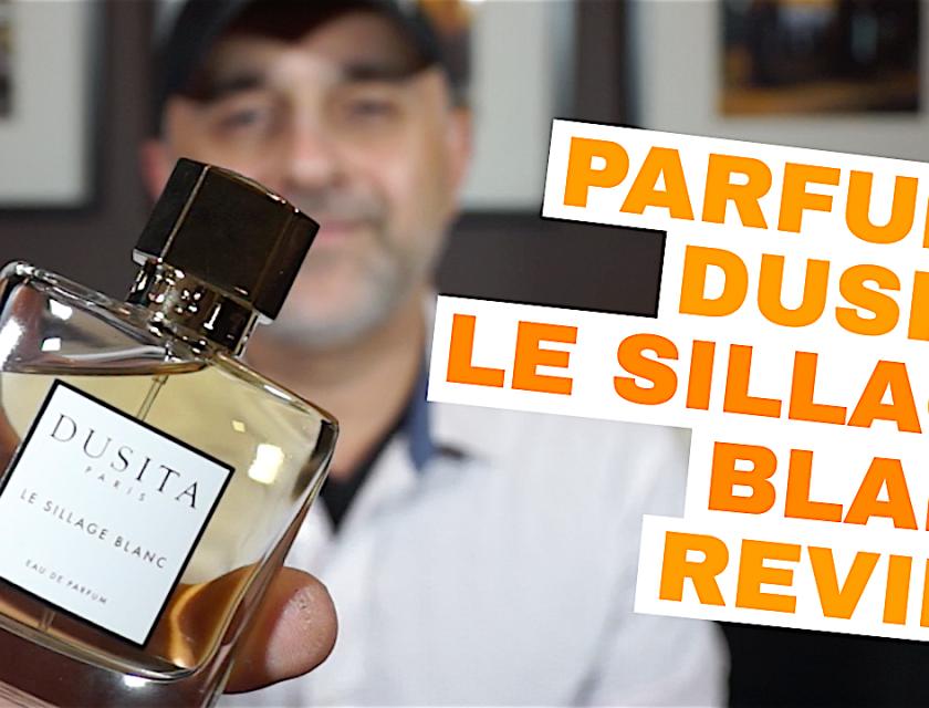 Parfums Dusita Le Sillage Blanc Review | Le Sillage Blanc by Parfums Dusita Review