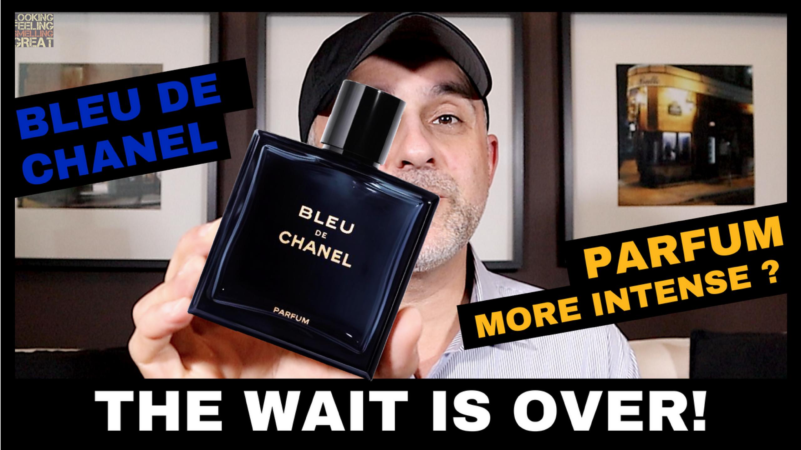 Chanel Bleu De Chanel Parfum Review Looking Feeling Smelling Great